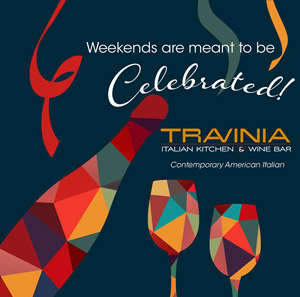 Celebrate Weekends at Travinia